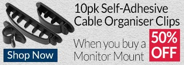 Save 50% off 10 Pack of Self-Adhesive Cable Organiser Clips When You Buy Any Cable or Monitor Mount