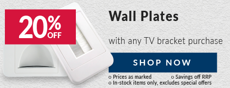 20% off Wall Plates When You Buy a TV Bracket!