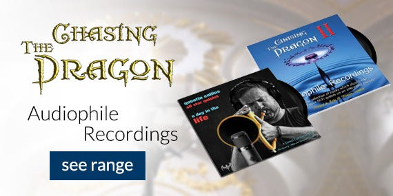 Chasing The Dragon - Reference Audiophile Recordings