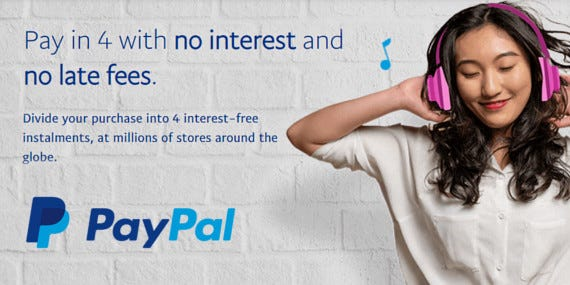 PayPal Pay In 4 - No interest or late fees!