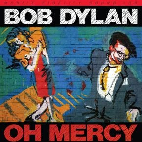 Bob Dylan - Oh Mercy 180g 45RPM MoFi 2LP Limited Edition