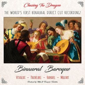 Binaural Baroque LP Chasing The Dragon Direct Cut Binaural Vinyl