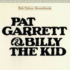 Bob Dylan - Pat Garrett & Billy the Kid 180g MoFi LP Limited Edition