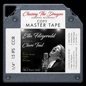 Clare Teal - A Tribute to Ella Fitzgerald Live Chasing The Dragon Master Quality Reel to Reel Tape