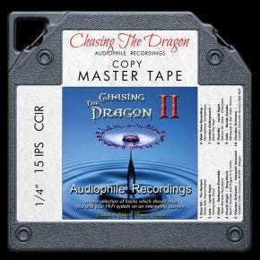 Chasing the Dragon II Audiophile Demonstration Master Quality Reel to Reel Tape