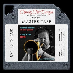 Quentin Collins All Star Quintet - A Day in the Life Chasing The Dragon Live Master Quality Reel to Reel Tape