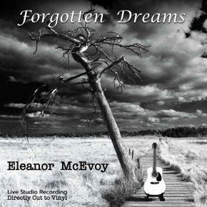 Eleanor McEvoy - Forgotten Dreams LP Chasing The Dragon Live Direct Cut Vinyl