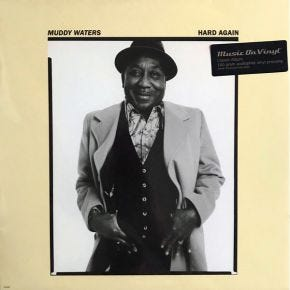Muddy Waters - Hard Again 180g Audiophile Pressing LP