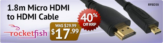 40% off RRP on Rocketfish Micro HDMI cable!