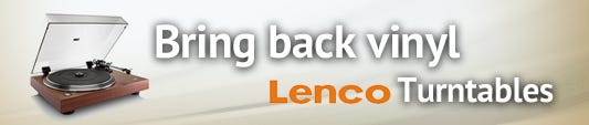 Bring Back Vinyl - Lenco Turntables